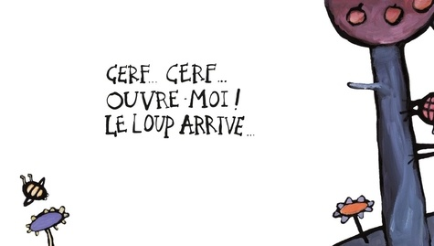 Cerf... cerf... ouvre-moi !