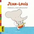 Emile Jadoul - Debout, c'est dimanche !.