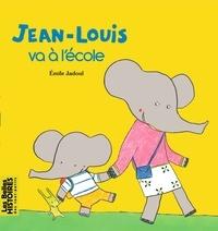 Emile Jadoul - Jean-Louis va à l'école.