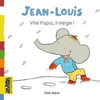 Emile Jadoul - Jean-Louis - Vite papa, il neige !.