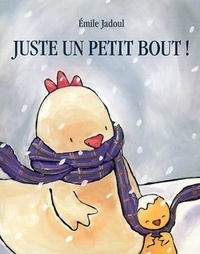 Emile Jadoul - Juste un petit bout !.