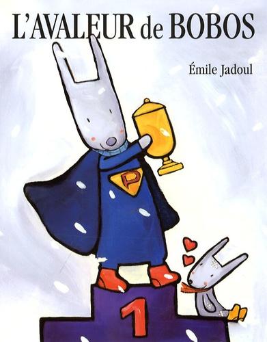 Emile Jadoul - L'avaleur de bobos.