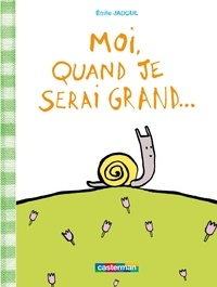 Emile Jadoul - Moi, quand je serai grand....