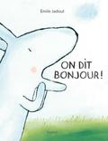 Emile Jadoul - On dit bonjour !.
