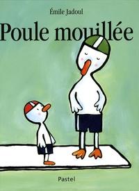 Emile Jadoul - Poule mouillée.