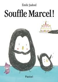 Emile Jadoul - Souffle Marcel !.