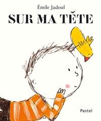 Emile Jadoul - Sur ma tête.