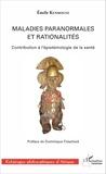 Emile Kenmogne - Maladies paranormales et rationalités - Contribution à l'épistémologie de la santé.