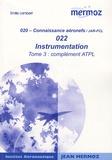 Emile Lambert - Instrumentation - Tome 3, Complément ATPL.