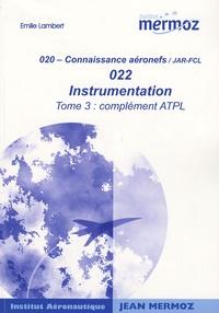 Goodtastepolice.fr Instrumentation - Tome 3, Complément ATPL Image