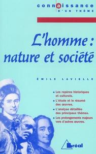 Emile Lavielle - L'homme : nature et société.