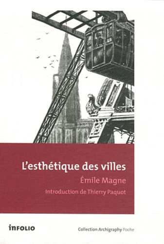 Emile Magne - L'esthétique des villes.
