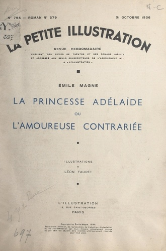 La princesse Adélaïde. Ou L'amoureuse contrariée