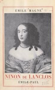 Emile Magne - Ninon de Lanclos - Portraits et documents inédits.