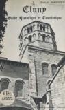 Emile Magnien - Cluny - L'abbaye, la ville, la région, guide historique et touristique.
