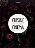 Emile Mahler - Cuisine & Cinéma.