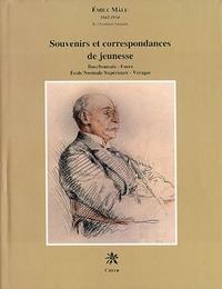 Emile Mâle - Souvenirs et correspondances de jeunesse.