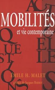 Emile Malet - Mobilités et vie contemporaine.
