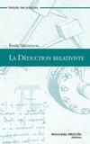 Emile Meyerson - La Déduction relativiste.