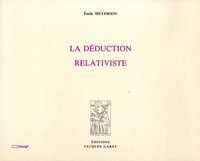 Emile Meyerson - La déduction relativiste.