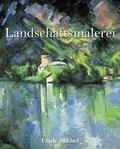 Emile Michel - Landschaftsmalerei.