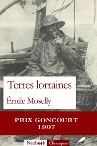Emile Moselly - Terres lorraines.