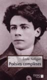 Emile Nelligan - Poésies complètes.