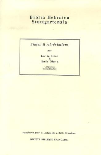 Emile Nicole et Luc de Benoit - Biblia Hebraica Stuttgartensia - Sigles & Abréviations.