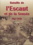 Emile Obled - Bataille de l'Escault et de la Sensée Mai 1940.