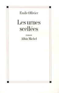 Emile Ollivier - Les urnes scellées.