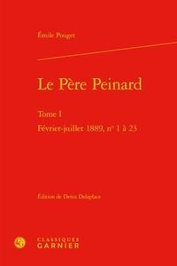 Emile Pouget - Le père Peinard - Tome I, février-juillet 1889, n° 1-23.