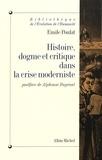 Emile Poulat - Histoire, dogme et critique dans la crise moderniste.