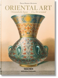 Emile Prisse d'Avennes - Oriental Art - The complete plates from L'Art arabe and the Oriental Album.