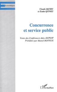 Emile Quinet et Claude Henry - Concurrence et service public.