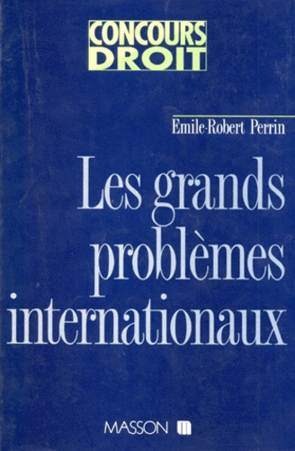 Les grands problèmes internationaux