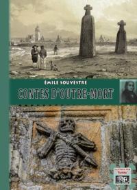 Emile Souvestre - Contes d'Outre-mort.