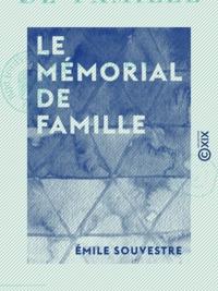 Emile Souvestre - Le Mémorial de famille.