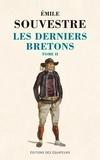 Emile Souvestre - Les derniers Bretons - Tome 2.