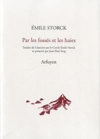 Emile Storck - Par les fossés et les haies - Paysages et saisons, édition bilingue français-alsacien.