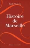 Emile Temime - Histoire de Marseille.