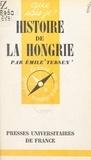 Emile Tersen et Paul Angoulvent - Histoire de la Hongrie.