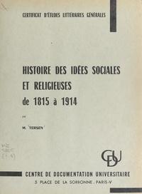 Emile Tersen - Histoire des idées sociales et religieuses de 1815 à 1914.