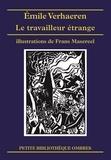 Emile Verhaeren - Le Travailleur étrange et autres récits.