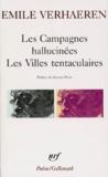 Emile Verhaeren - Les Campagnes hallucinées. Les Villes tentaculaires.