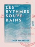 Emile Verhaeren - Les Rythmes souverains - Poèmes.