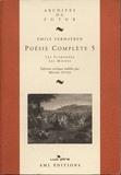 Emile Verhaeren - Poésie complète - Tome 5, Les Flamandes ; Les Moines.
