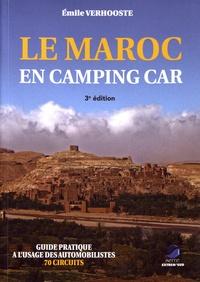 Emile Verhooste - Le Maroc en camping car - Guide pratique à l'usage des automobilistes.