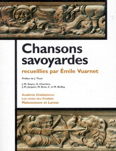 Emile Vuarnet et  Collectif - Chansons savoyardes.