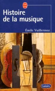 Emile Vuillermoz - Histoire de la musique.