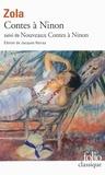 Emile Zola - Contes à Ninon suivi de Nouveaux Contes à Ninon.